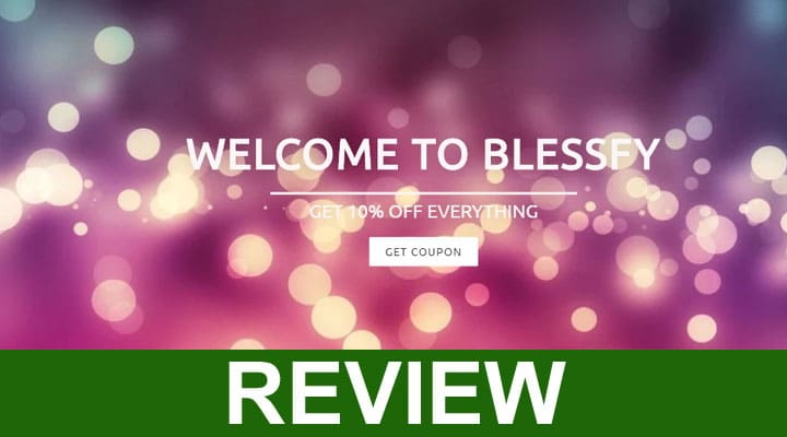 Blessfy Reviews 2020