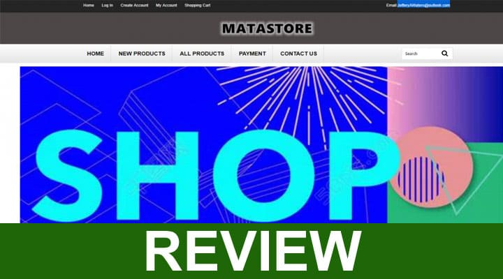 Matastore Reviews 2020