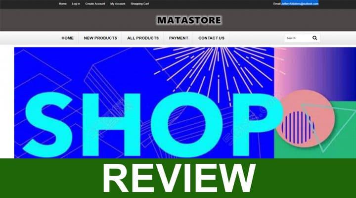 Matastore Reviews 2020