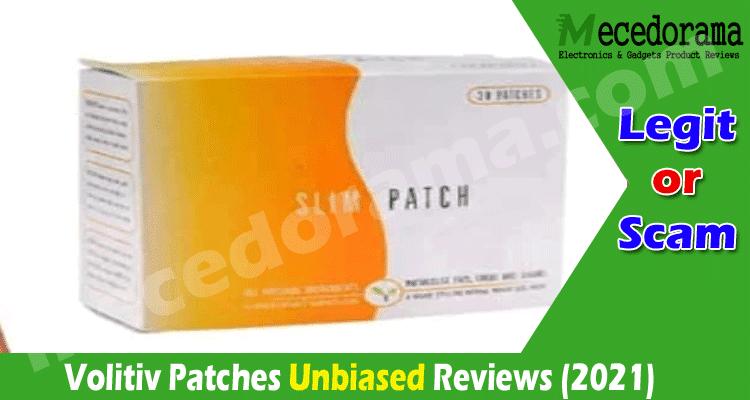 Volitiv Patches Reviews [April] Read, Understand, Decide