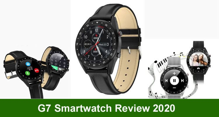 g7 Smartwatch Reviews 2020 Mecedroma