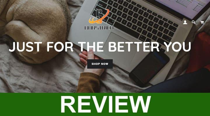 Burstrich com Reviews 2020