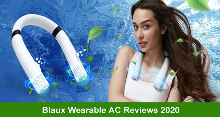 Blaux Wearable AC Reviews 2020