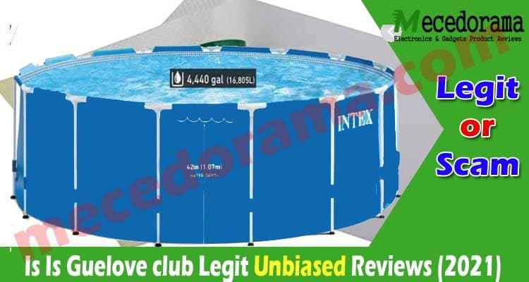 Is Guelove club Legit