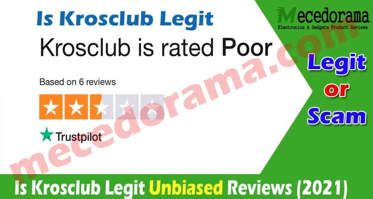 Is Krosclub Legit [June] Is This Authentic or a Scam