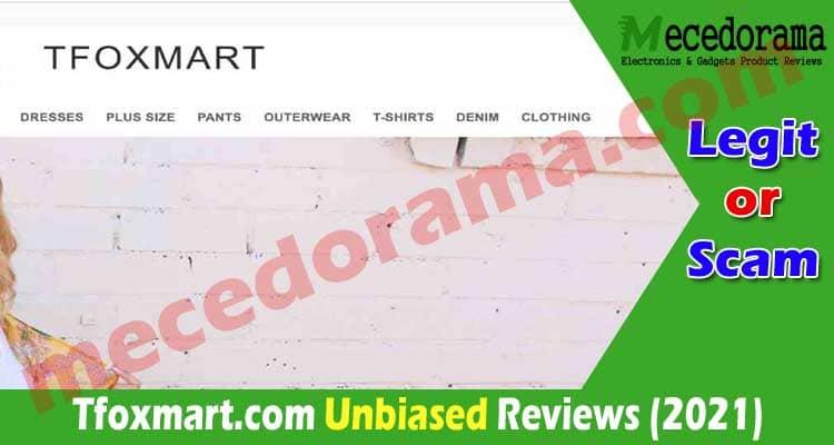 Tfoxmart.com Reviews [July] Is This A Legitimate Website