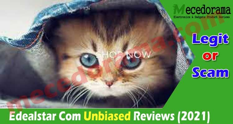 Edealstar Com Reviews [July] Legit or a Hoax
