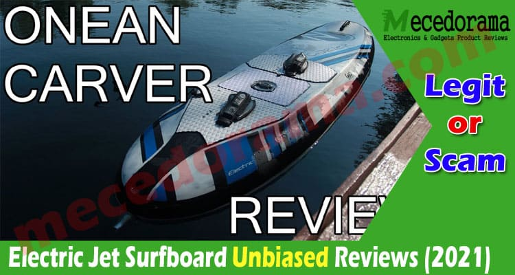 Electric Jet Surfboard Reviews (July) Is It Legit Or Not