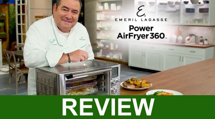 Emeril Air Fryer 360.Com Reviews 2020