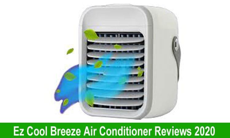 Ez Cool Breeze Air Conditioner Review 2020