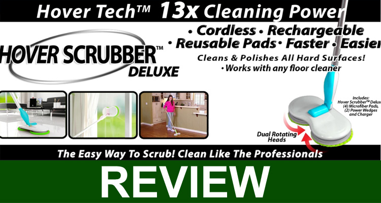 Is Hover Scrubber Deluxe Legit {July} - Get Fair Review