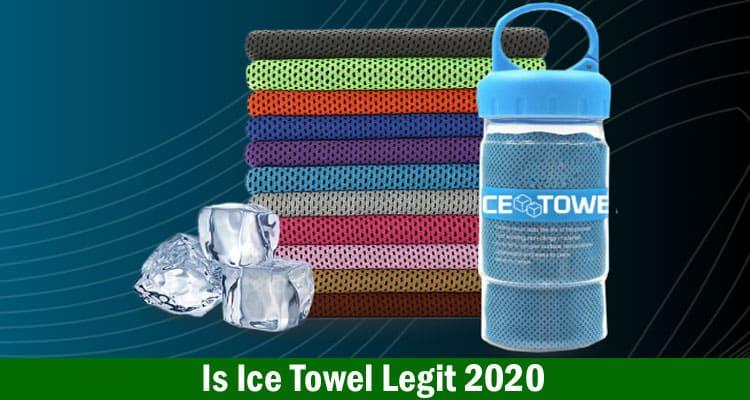 Is Ice Towel Legit 2020