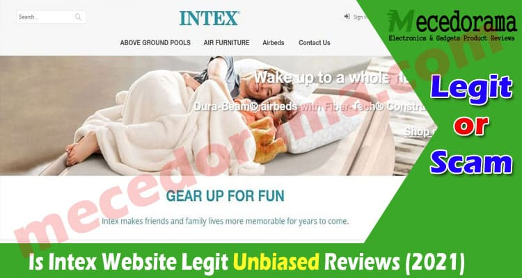 Is Intex Website Legit [July] Is It Scam or Not