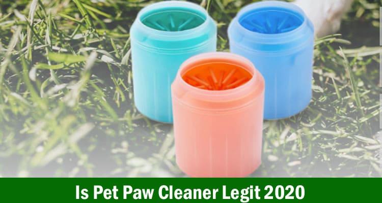 Is Pet Paw Cleaner Legit 2020