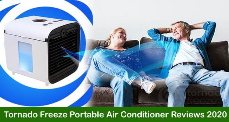 Tornado Freeze Portable Air Conditioner Reviews 2020