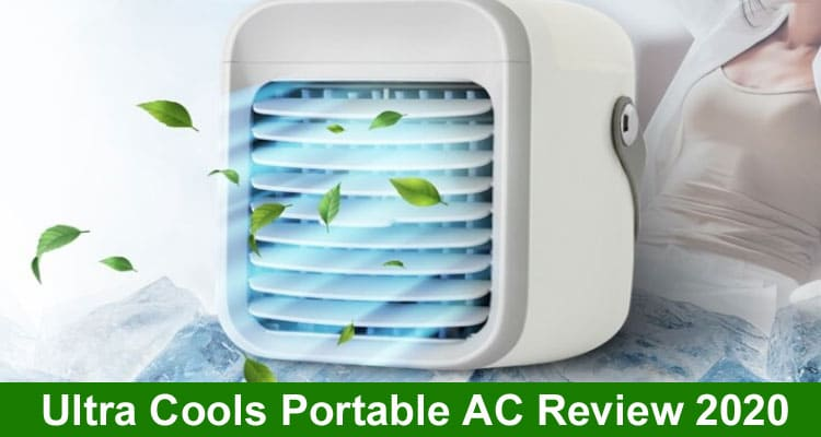 Ultra Cools Portable AC Reviews 2020