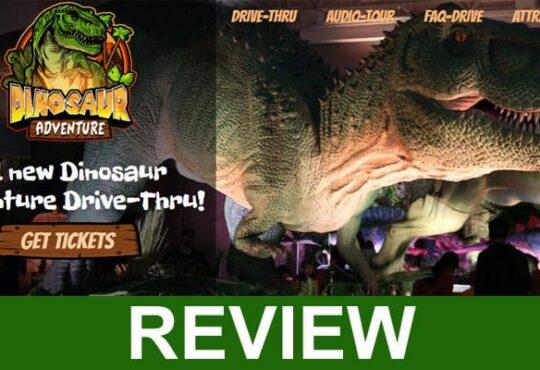 Dinosaur Adventure Drive Thru Reviews 2020