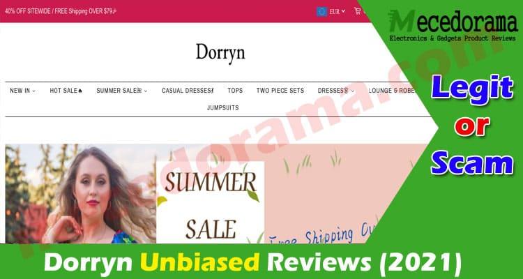 Dorryn Review Is Dorryn.Com a Scam or Is It Legit