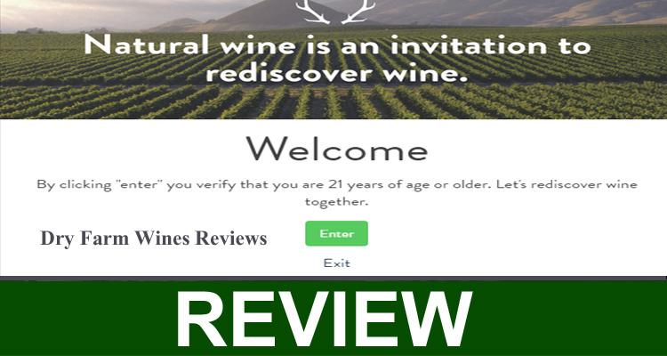 Dry Farm Wines Reviews 2020