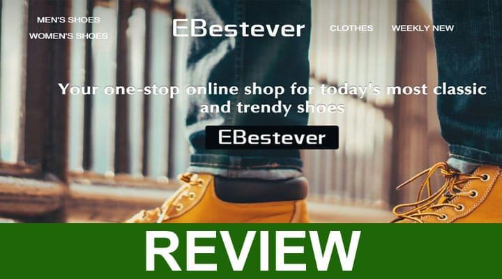 Ebestever Reviews 2020