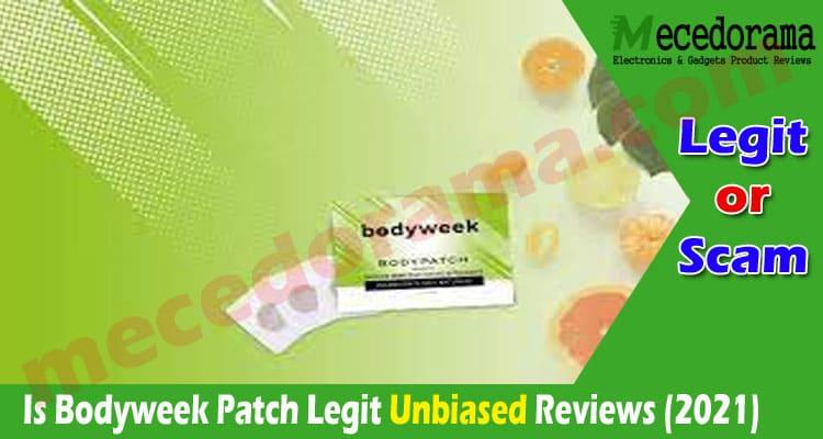 Is Bodyweek Patch Legit {Aug} 2021.