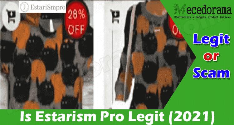 Is Estarism Pro Legit 2021.