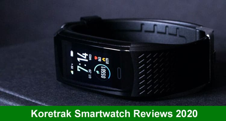 Koretrak Smartwatch Reviews 2020 mece