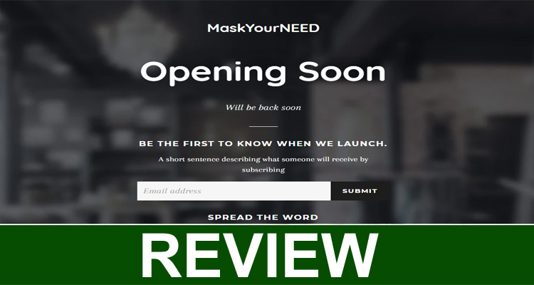 Mask Yourneed Review (August) Is This Website A Scam