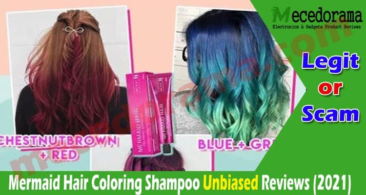 Mermaid Hair Coloring Shampoo Reviews 2021.