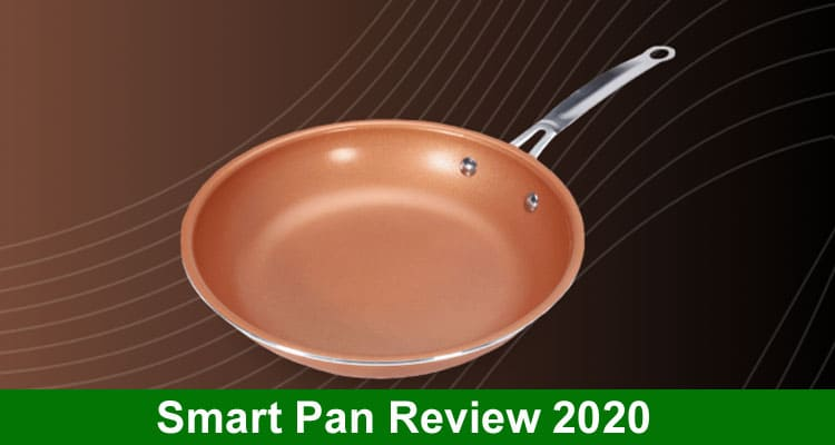 Smart Pan Review 2020