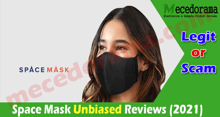 Space Mask Reviews {August 2020} Read It & Be Safe!