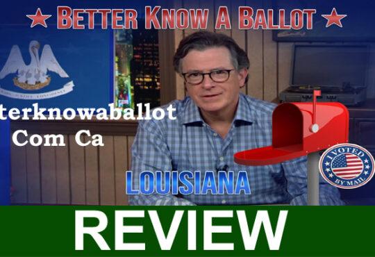 Betterknowaballot Com Ca (Sep 2020) Complete Details!
