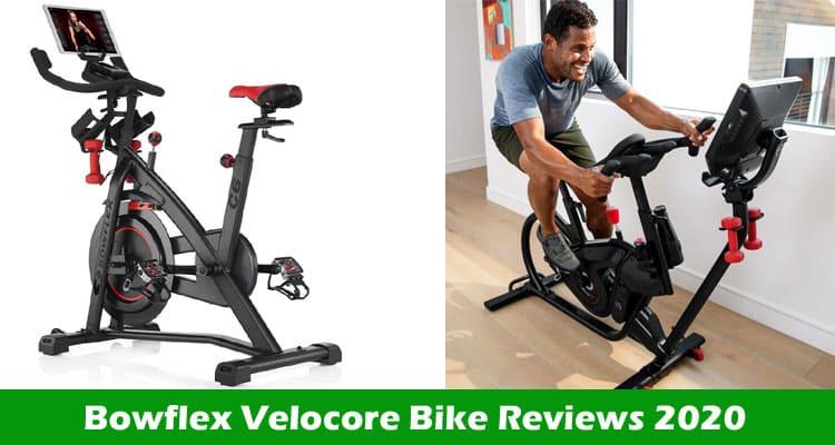 Bowflex Velocore Bike Reviews 2020