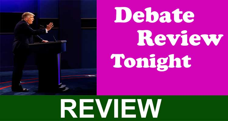 Debate Reviews Tonight