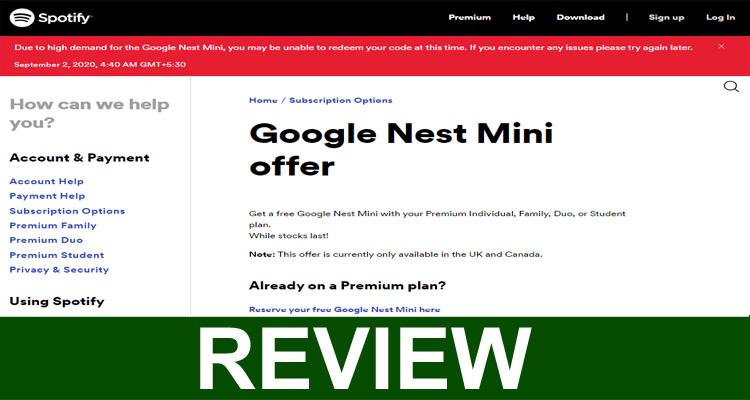 Is Google Nest Mini Spotify Scam.