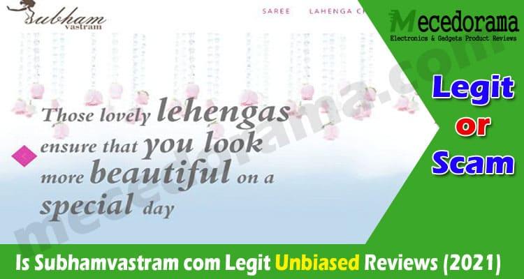 Is Subhamvastram com Legit {Sep} Read Detailed Reviews