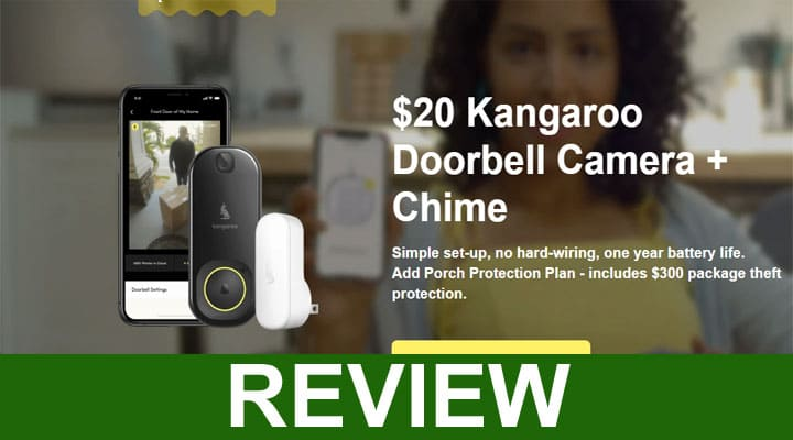 Kangaroo Doorbell Camera Reviews 2020