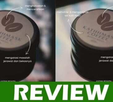 Kathh Mask Coffee Reviews 2020