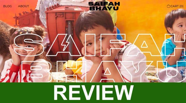 Saifahbhayu Com Reviews 2020