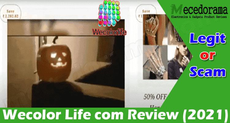 Wecolor Life com Review 2021.