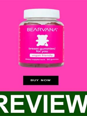 Bearvana Gummies Reviews 2020