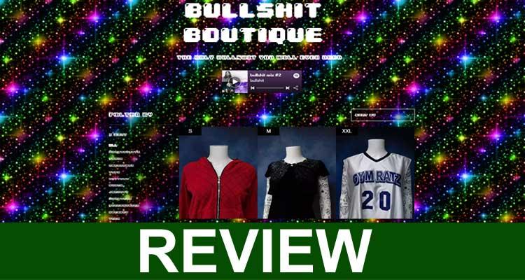 Bullshitboutique com Reviews 2020