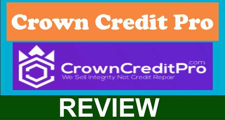 Crown Credit Pro Reviews 2020