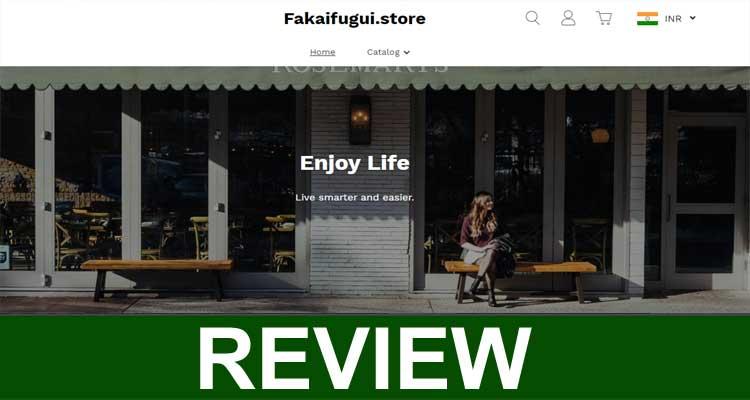Fakaifugui Store Review 20220