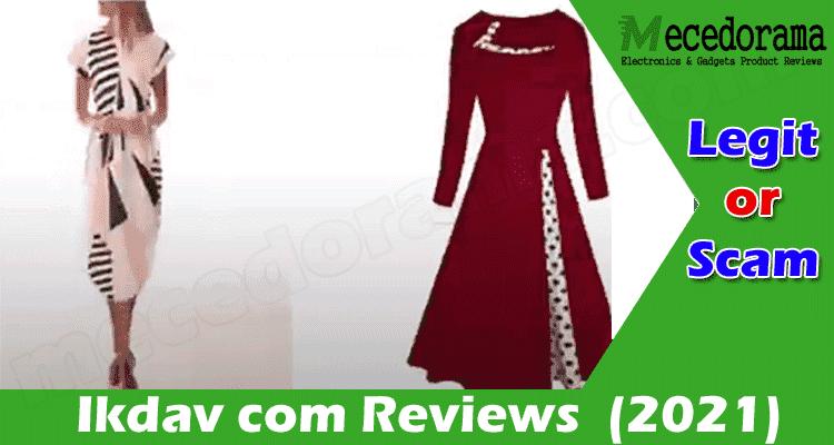 Ikdav com Reviews 2021..