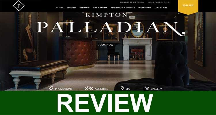 Kimpton Palladian Hotel Reviews 2020