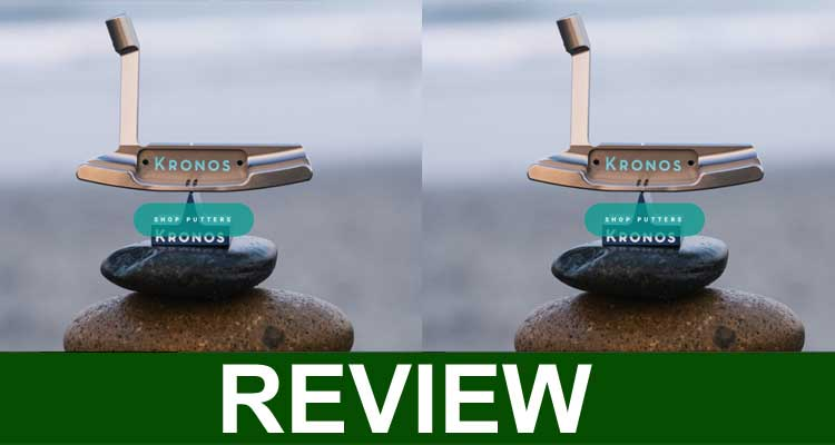 Kronos Putter Reviews 2020