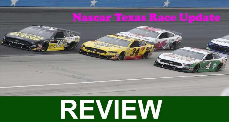 Nascar Texas Race Update 2020