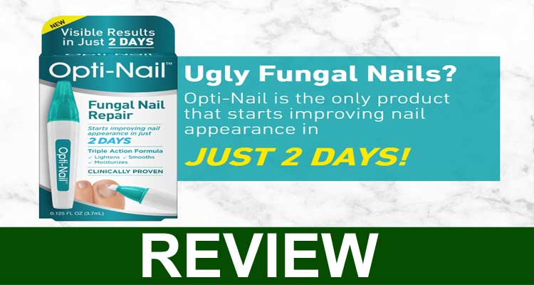 Opti Nail Reviews 2020