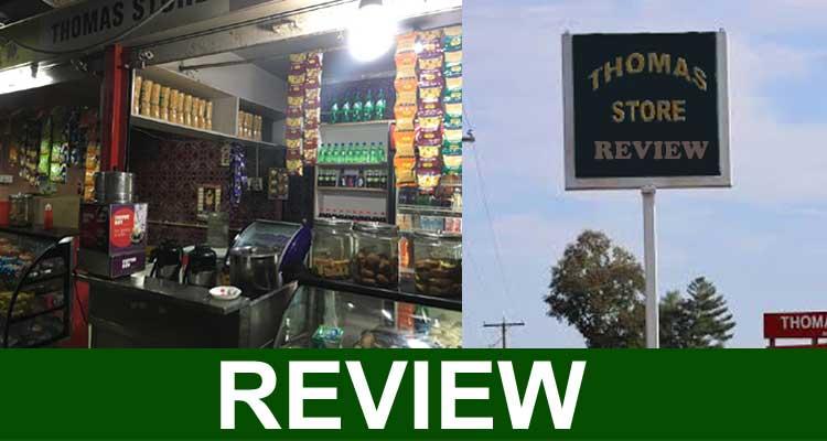 Thomas Store Review 2020